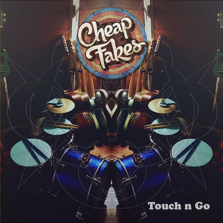 """NEW SINGLE: """"Touch N Go"""" (CHEAP FAKES)"""