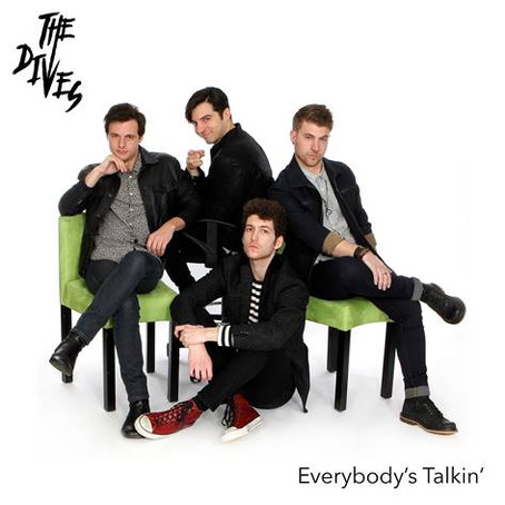 """NEW EP: """"Everybody's Talkin"""" (THE DIVES)"""
