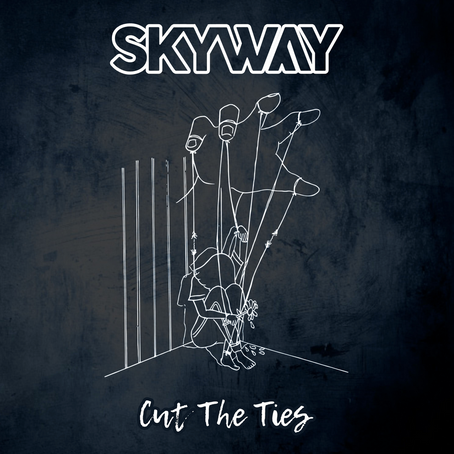 SINGLE REVIEW: Cut The Ties (SKYWAY)