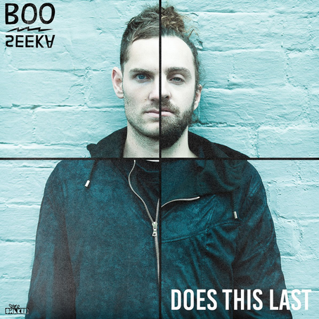 "NEW SINGLE: ""Does This Last"" (BOO SEEKA)"