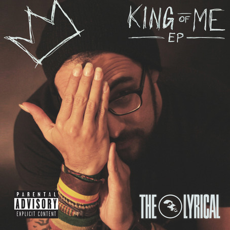 """NEW EP: """"King of Me"""" (THE LYRICAL)"""