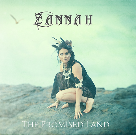 """NEW EP: """"The Promised Land"""" (ZANNAH)"""