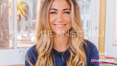 BEHIND THE SOUNDCHECK EPISODE 3: Sammie Anschau