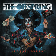 ALBUM REVIEW: Let The Bad Times Roll (THE OFFSPRING)