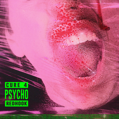 SINGLE REVIEW: Cure 4 Psycho (REDHOOK)