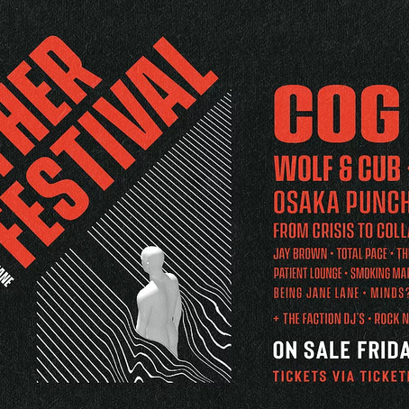 MUSIC NEWS: Festivals are BACK, and Feb 2021 sees the almighty Cog headline an absolute ripper!