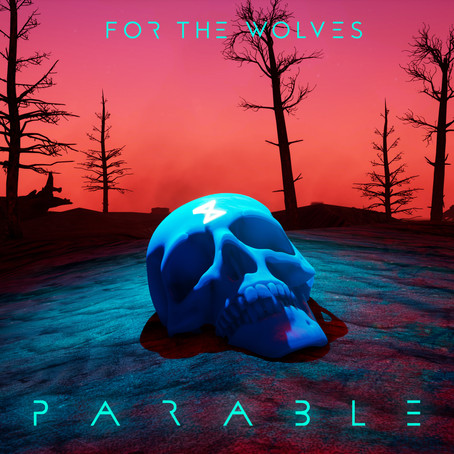 SINGLE REVIEW: Parable (FOR THE WOLVES)