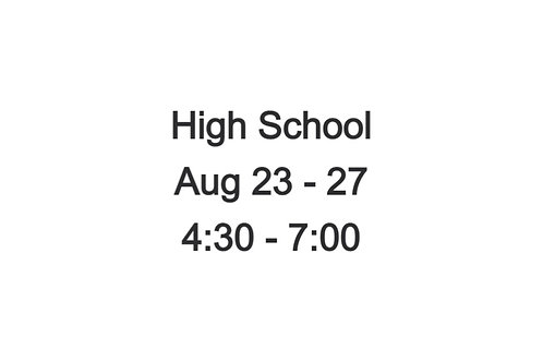 High School Indoor Camp August 23-27th, 4:30 - 7:00