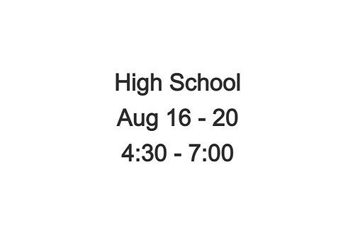 High School Indoor Camp August 16 - 20, 4:30 - 7:00