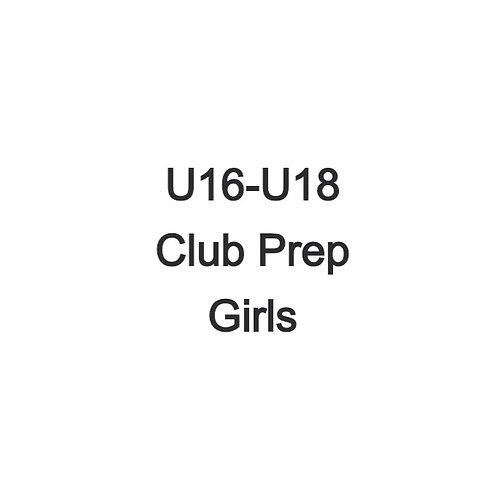 Girls U16-U18 Club Prep Weekend
