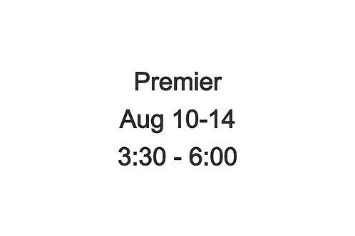 High School Premier Camp Aug 10-14, 3:30-6:00 PM