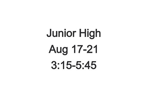 Junior High Indoor Camp August 17-21, 3:15 - 5:45 PM