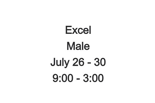 EXCEL Camp Male July 26-30 9:00AM - 3:00 PM