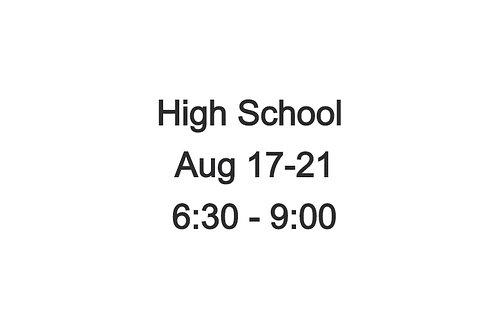 High School Indoor Camp August 17-21, 6:30-9:00 PM