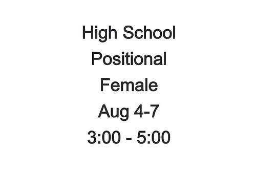 High School Positional Camp FEMALE , Aug 4-7, 3:00 - 5:00 PM
