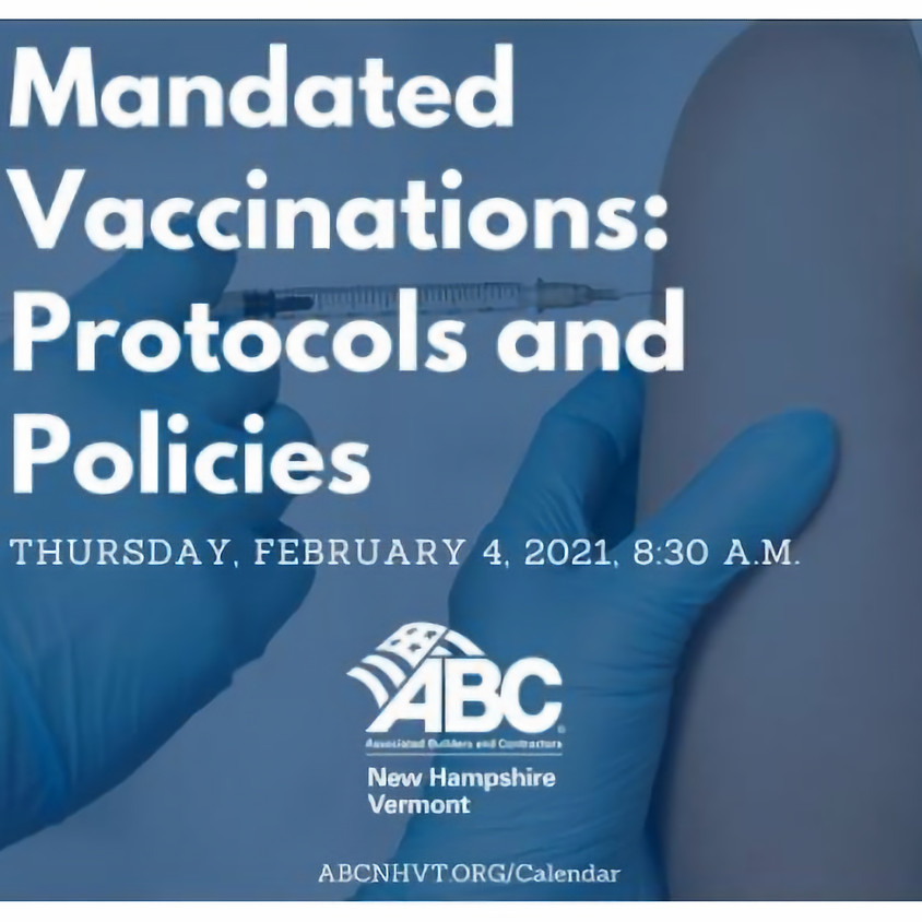 Mandated Vaccinations: Protocols and Policies