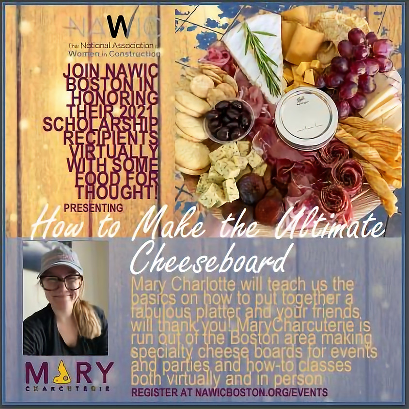 NAWIC - Scholarship Awards & How to Make the Ultimate Cheese Board