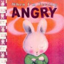 When I'm Feeling Angry by Trace Maroney