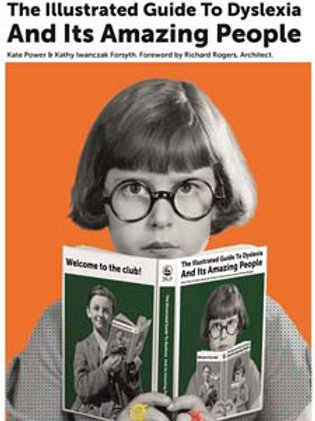 Illustrated Guide to Dyslexia and Its Amazing People
