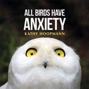 All Birds Have Anxiety