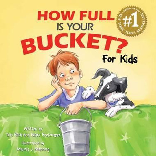 How Full Is Your Bucket? For kids (hard cover)