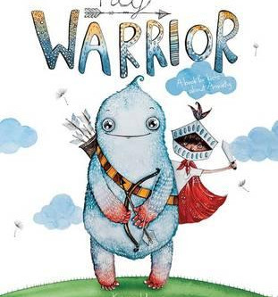 'Hey Warrior' A book on anxiety for children that is making us feel brave!