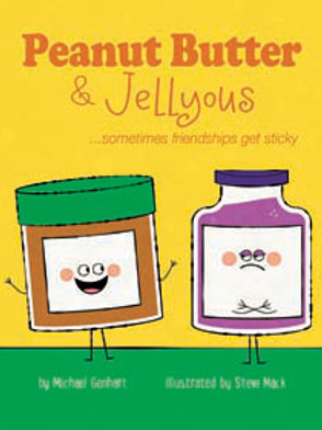 Peanut Butter & Jellyous: ...sometimes friendships get sticky