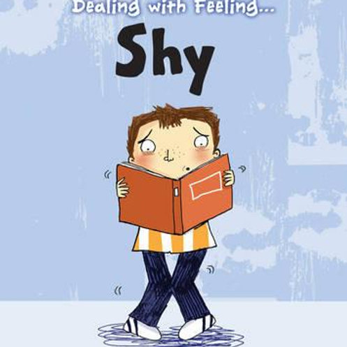 Dealing with Feeling...Shy