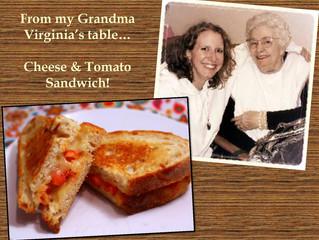 Grandma Virginia and the Cheese & Tomato Sandwich