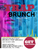 HTown Trap Brunch