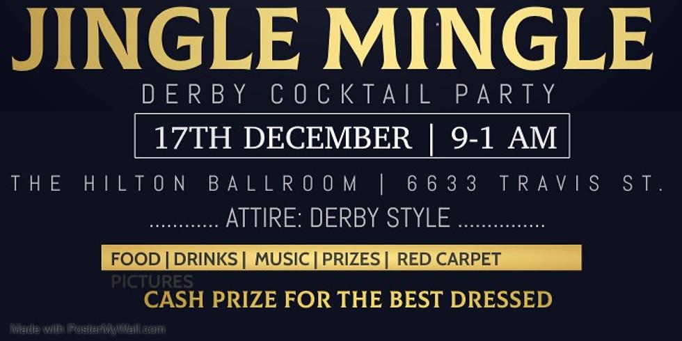 "Jingle Mingle ""Derby Cocktail Party"""