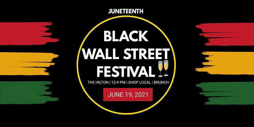 Juneteenth Black Wall Street Festival
