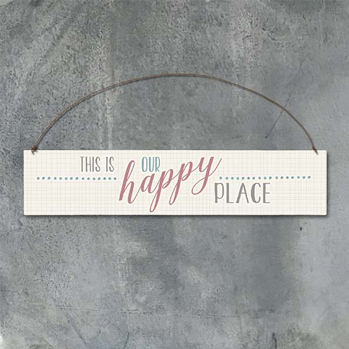 Our Happy Place Wooden Sign