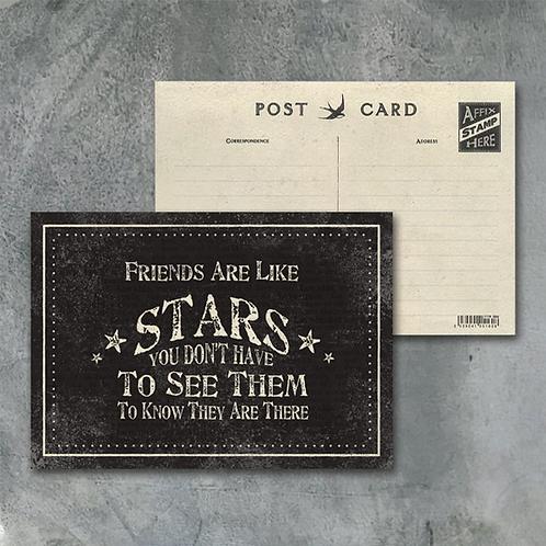Friends Are Like Stars Postcard