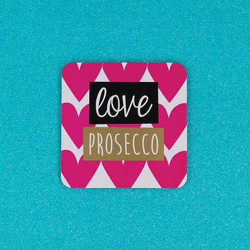 Love Prosecco Coaster