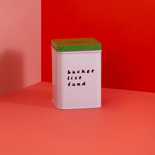 Bucket List Fund Tin