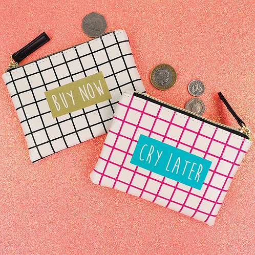 Buy Now Cry Later Purse