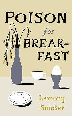 poison for breakfast.jpg