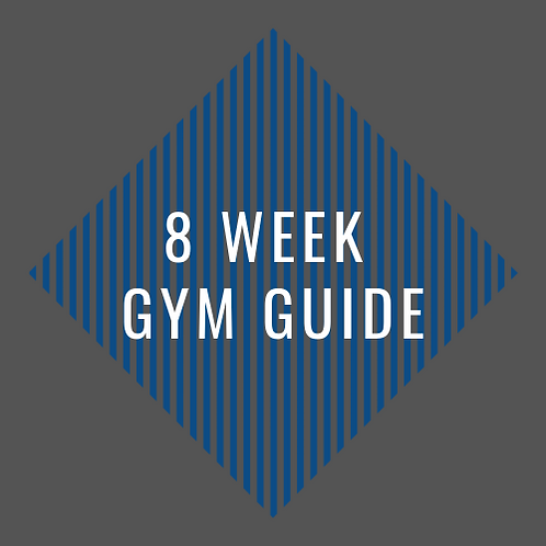 8 Week Gym Guide