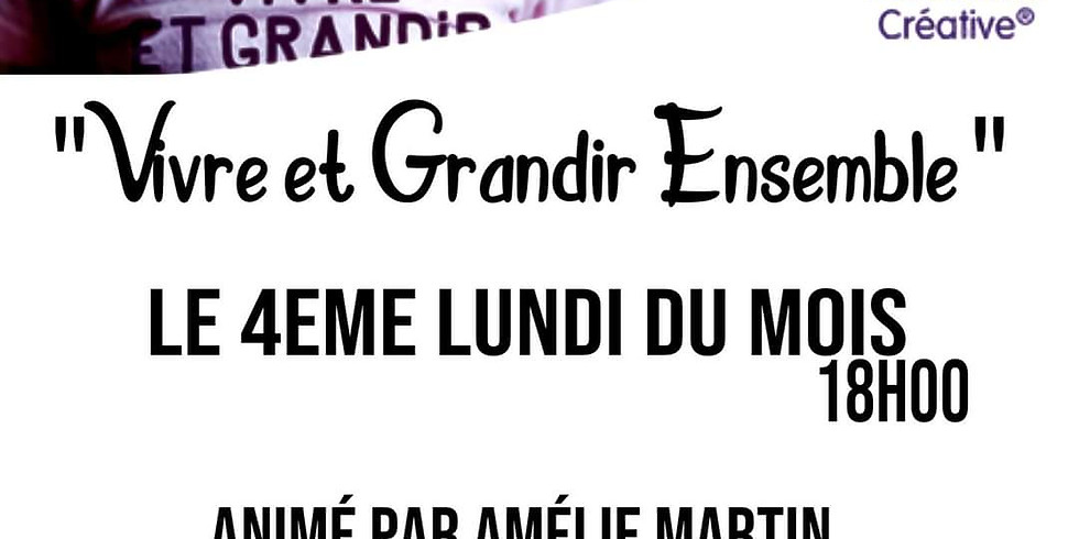 """Atelier """"Vivre et Grandir ensemble"""""""