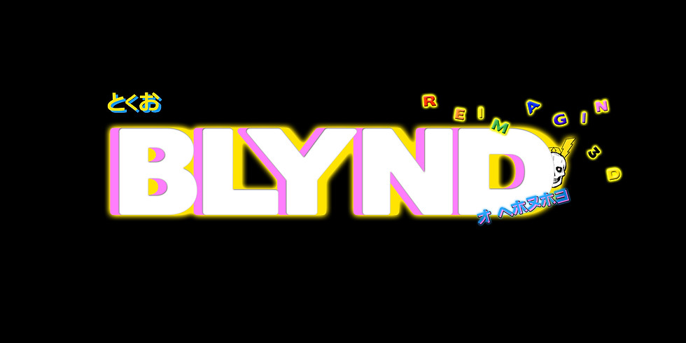 BLYND Reimagined®