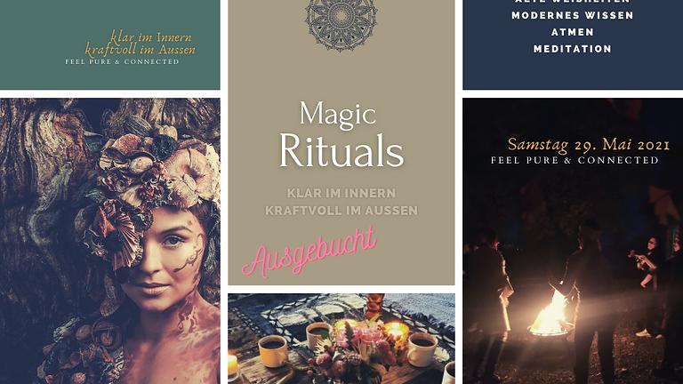 Magic Nature Rituals | KLAR IM INNERN - KRAFTVOLL IM AUSSEN