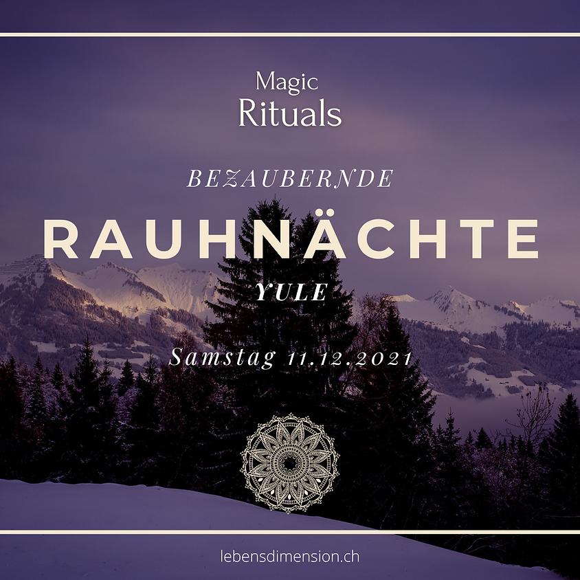 Magic Nature Rituals YULE - Einstimmung auf den Zauber der Rauhnächte