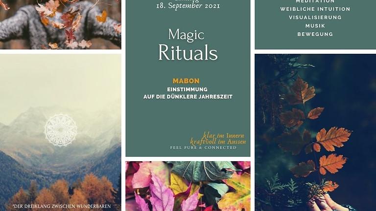 Magic Nature Ritual   MABON - EINSTIMMUNG  AUF DIE DÜNKLERE JAHRESZEIT
