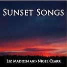 Sunset Songs album by Liz Madden & Nigel Clark