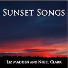 Sunset Songs album by Liz Madden & Nigel Clark