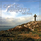Celtic Twilight 7 (Gaelic Blessing) featuring Liz Madden