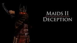Maids II Deception