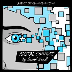 Digital Commute by Daniel Zundl