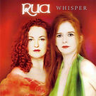 Whisper album by Rua (Liz Madden & Gloria Mulhall) on the Celtic Collections Record Label